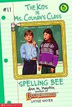 Spelling Bee (Kids in Ms Colman's…