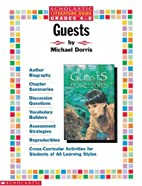Guests (Scholastic literature guide) by…