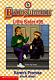 Martin, Ann M.: Karen's Promise (The Baby-Sitters Club Little Sister, No.95)