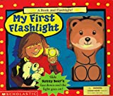 Bentley, Dawn: My First Flashlight