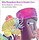 Why Mosquitoes Buzz in People's Ears by…