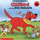 Bridwell, Norman: Clifford and the Big Parade