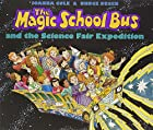 The Magic School Bus and the Science Fair…