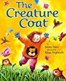 Amos, Janine: The Creature Coat (Picture Books)