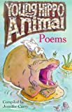 Curry, Jennifer: Young Hippo Animal Poems