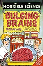 Bulging Brains (Horrible Science) by Nick…