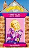 Martin, Ann M.: Stacey McGill, Super Sitter (Babysitters Club)