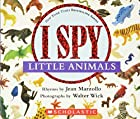 I Spy Little Animals by Jean Marzollo