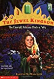 Malcolm, Jahnna N.: The Emerald Princess Finds a Fairy (Jewel Kingdom No. 7)