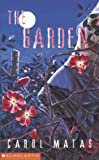 Matas, Carol: The Garden