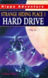 Marks, Graham: Strange Hiding Place: Hard Drive No. 1 (Hippo Adventure)