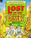 Ganeri, Anita: Lost in the Desert (Non-fiction)