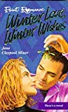 Miner, Jane Claypool: Winter Love, Winter Wishes (Point Romance)