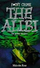 The Alibi (Point Crime) by Malcolm Rose