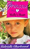 Gabrielle Charbonnet: Princess: Molly's Heart No. 1 (Hippo Fantasy)
