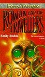 Rodda, Emily: Rowan and the Travellers (Hippo Fantasy)
