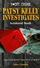 Accidental Death (Patsy Kelly) by Anne…