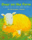 Gunson, Christopher: Over on the Farm : A Counting Picture Book Rhyme
