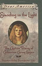 Standing in the Light: The Captive Diary of…