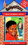 Martin, Ann M.: Jessi's Horrible Prank (Babysitters Club)