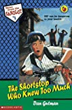 Gutman, Dan: The Shortstop Who Knew Too Much (Tales from the Sandlot)