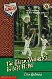 Gutman, Dan: The Green Monster in Left Field (Tales from the Sandlot)