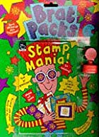 Stamp Mania (Brat Packs) by Nick Sharratt