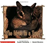Canizares, Susan: Who Lives In A Tree? (Science Emergent Reader)