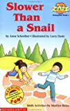 Burns, Marilyn: Slower Than a Snail: Level 2 (Hello Reader! Math Level 2)