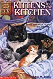 Daniels, Lucy: Kittens in the Kitchen