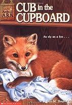 Cub in the Cupboard by Ben M. Baglio