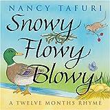 Nancy Tafuri: Twelve Months Rhyme (Snowy Flowy Blowy)