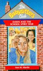 Martin, Ann M.: The Babysitters Club; Dawn and the School Spirit War
