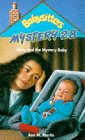 Martin, Ann M.: Abby and the Mystery Baby (Babysitters Club Mysteries)