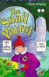 D'Lacey, Chris: Snail Patrol (Hippo)