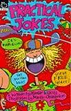 Poskitt, Kjartan: Practical Jokes (Brat Packs)
