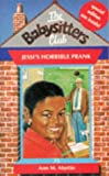 Martin, Ann M: Jessi's Horrible Prank (Babysitters Club)