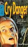 Evans, Ann: Cry Danger (Hippo Mystery)
