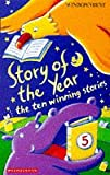 Evans, Ann: Story of Year 5: No. 5: The Ten Winning Stories (Hippo)