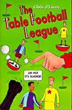 The Table Football League (Hippo) by Chris…