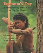 Tapenum's Day: A Wampanoag Indian Boy In…