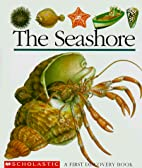 The Seashore (First Discovery Books) by…