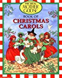Schorsch, Laurence: The Real Mother Goose Book of Christmas Carols