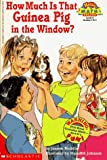 Rocklin, Joanne: How Much is That Guinea Pig in the Window? (Hello Reader! Math Level 4)