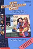 Martin, Ann M.: Claudia and the Phantom Phone Calls (The Baby-Sitters Club, No. 2)