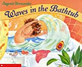 Fernandes, Eugenie: Waves in the Bathtub