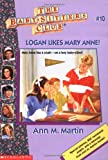 Martin, Ann M.: Logan Likes Mary Anne!