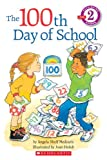 Medearis, Angela Shelf: The 100th Day of School