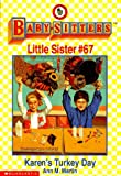 Martin, Ann M.: Karen's Turkey Day (Baby-Sitters Little Sister # 67)