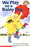 Walker, Sylvia: We Play on a Rainy Day